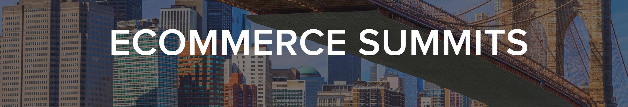 ecommerce summits 2019